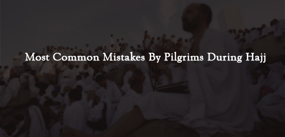 Common Mistakes by Pilgrims