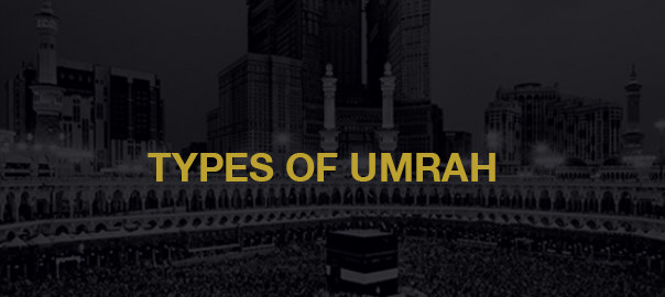 Types Of Umrah - Al-Khair