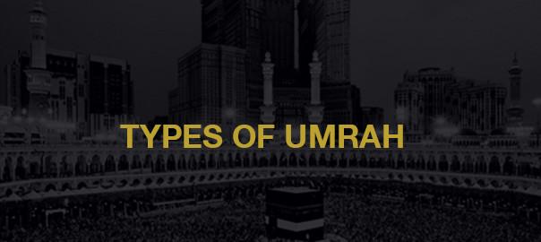 Types Of Umrah - Al-Khair