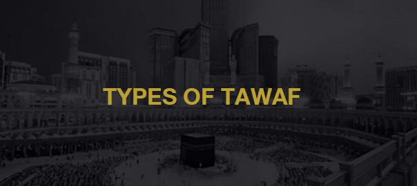 Types Of tawaf -Al-Khair